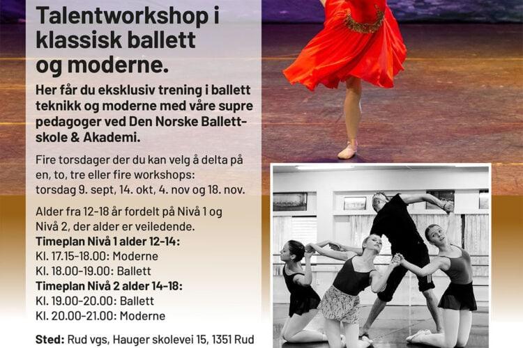 Workshops i ballett og moderne fire torsdager i flott sal på Rud videregående skole!